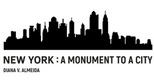 Exposição | New York: A monument to a city