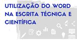 Formação | Utilização do Word na escrita técnica e científica