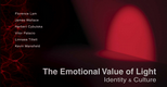The Emotional Value of Light: Identity and Culture
