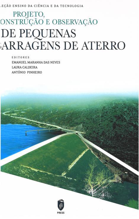 Projeto, Construção e Observação de Pequenas Barragens de Aterro