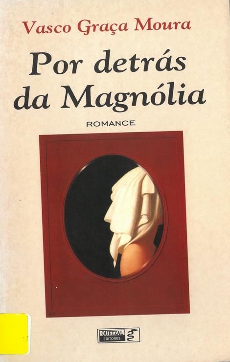 Por detrás da Magnólia