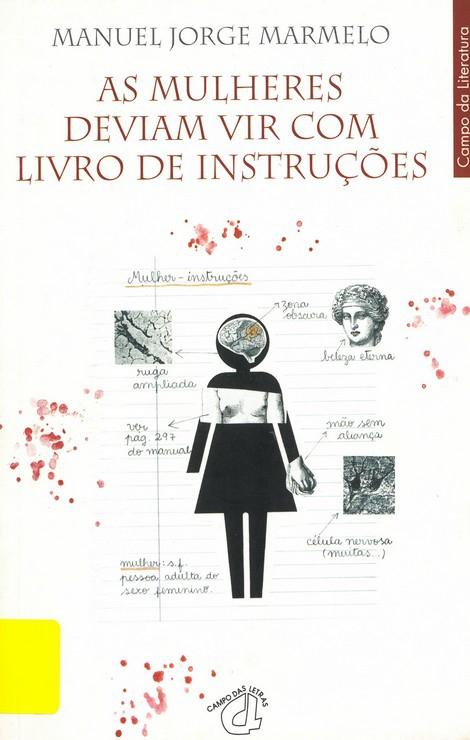 As Mulheres Deviam Vir Com Livro De Instruções