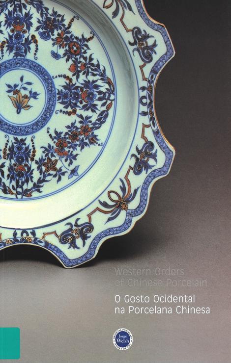 O Gosto Ocidental na Porcelana Chinesa