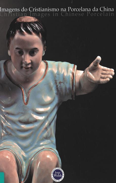 Imagens do Cristianismo na Porcelana da China