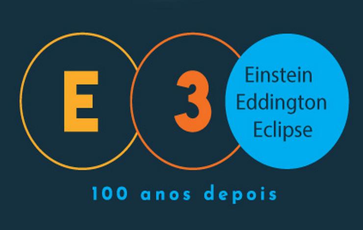 Exposição E3: Einstein, Eddington, Eclipse