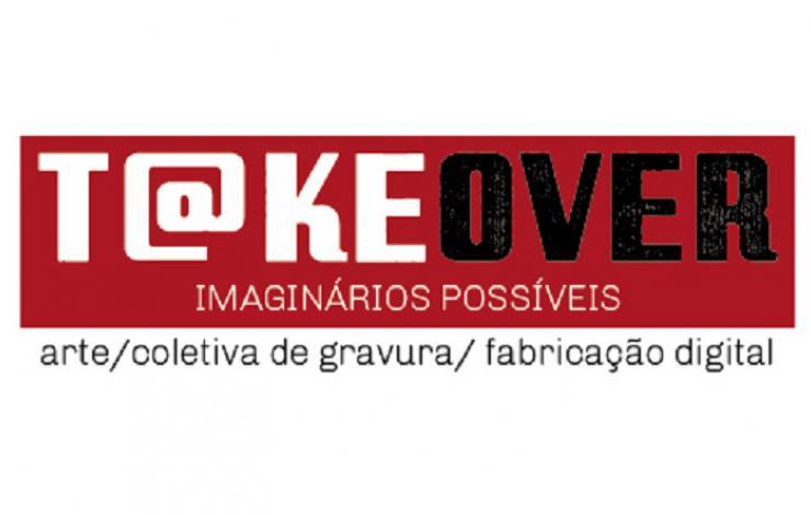 Exposição T@ke over: imaginários possíveis