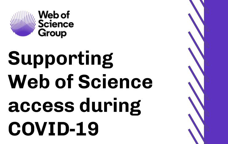 Supporting Web of Science access during COVID-19