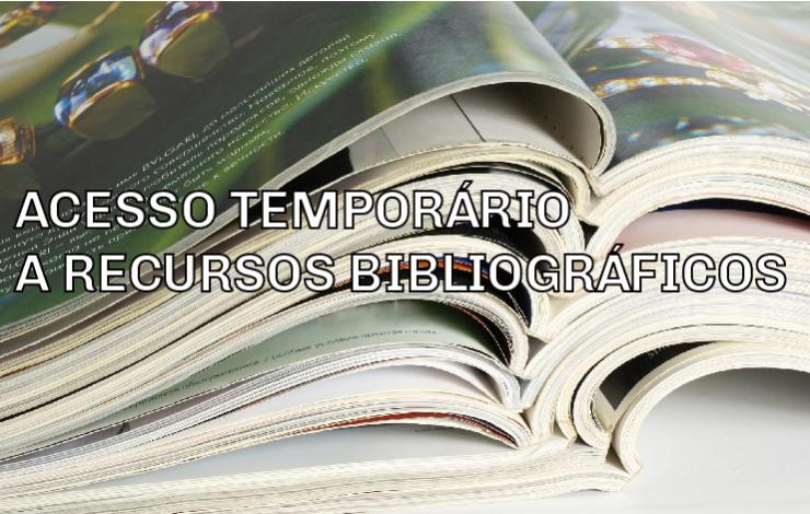 Recursos Bibliográficos de acesso temporário