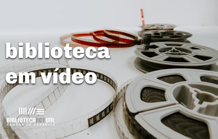 A Biblioteca em Vídeos
