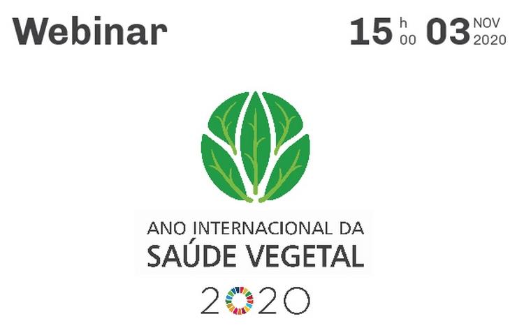 Webinar | Ano Internacional da Saúde Vegetal