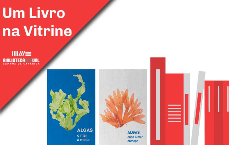 Um Livro na Vitrine | Algas, O Mar à Mesa | Algas, Onde o Mar Começa