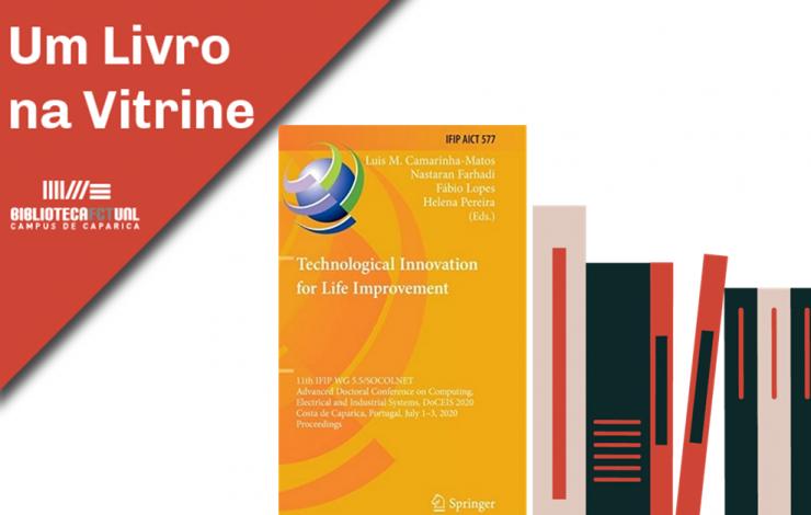 Technological Innovation for Life Improvement | Livro