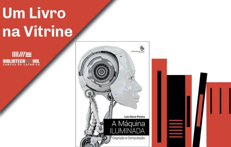 Um Livro na  Vitrine   A máquina iluminada : cognição e computação