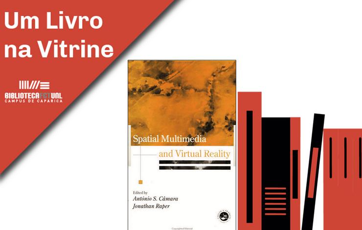 Um Livro na Vitrine | Spatial Multimedia and Virtual Reality