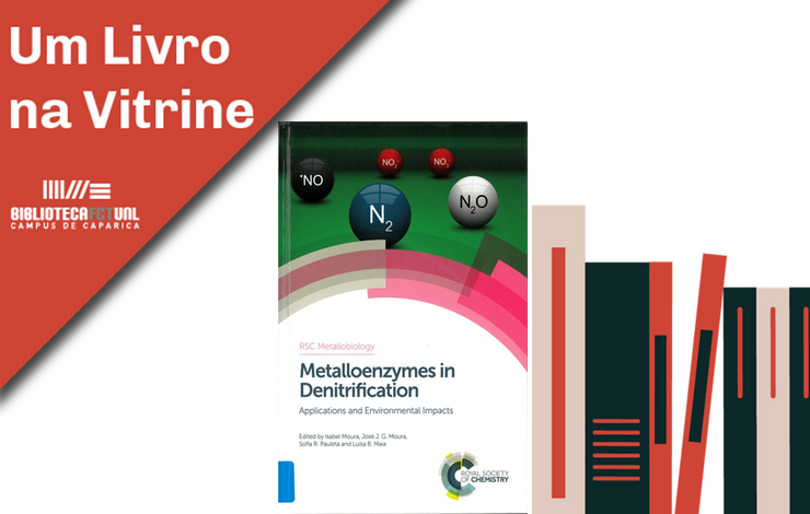 Um Livro na Vitrine | Metalloenzymes in Denitrification: Applications and Enviro